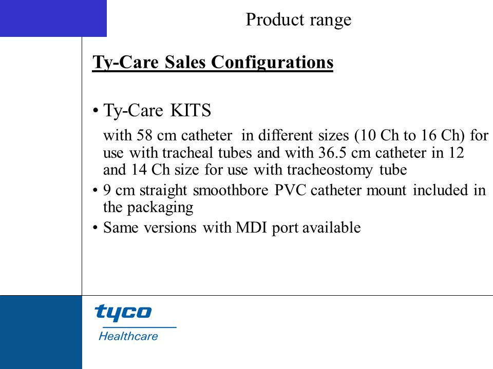 Ty-Care Sales Configurations Ty-Care KITS