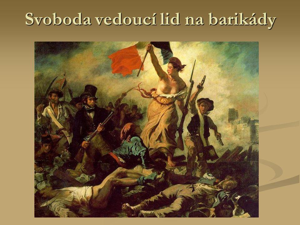 Svoboda vedoucí lid na barikády