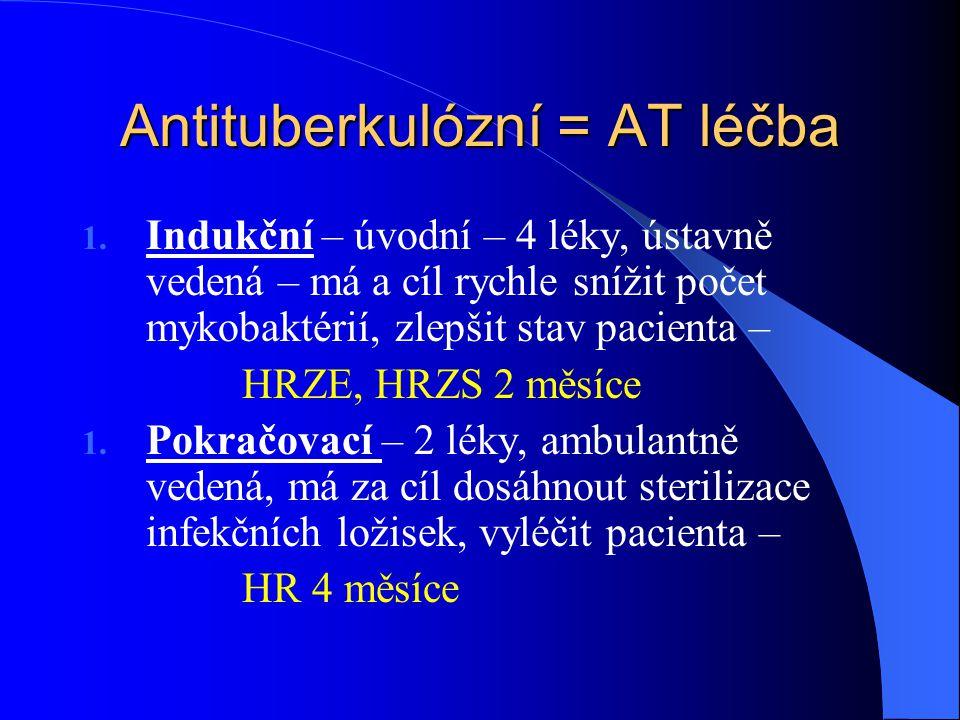 Antituberkulózní = AT léčba