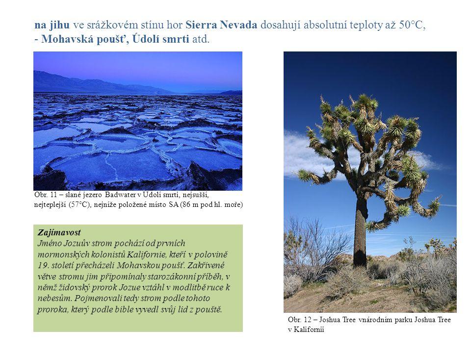 - Mohavská poušť, Údolí smrti atd.
