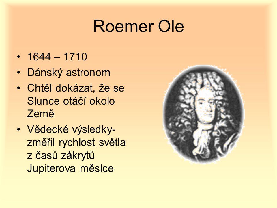 Roemer Ole 1644 – 1710 Dánský astronom