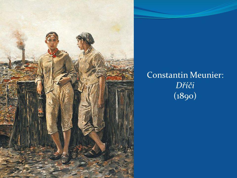 Constantin Meunier: Dříči (1890)