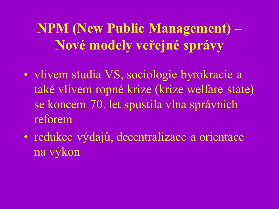 NPM (New Public Management) – Nové modely veřejné správy