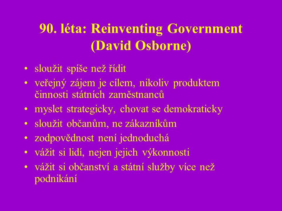 90. léta: Reinventing Government (David Osborne)
