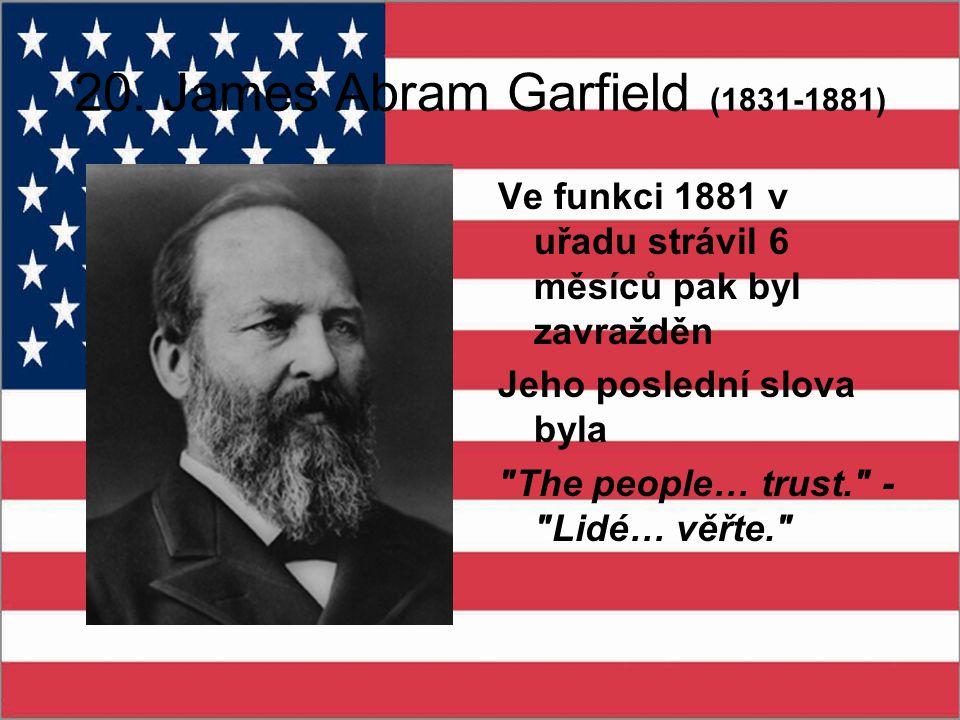 20. James Abram Garfield (1831-1881)