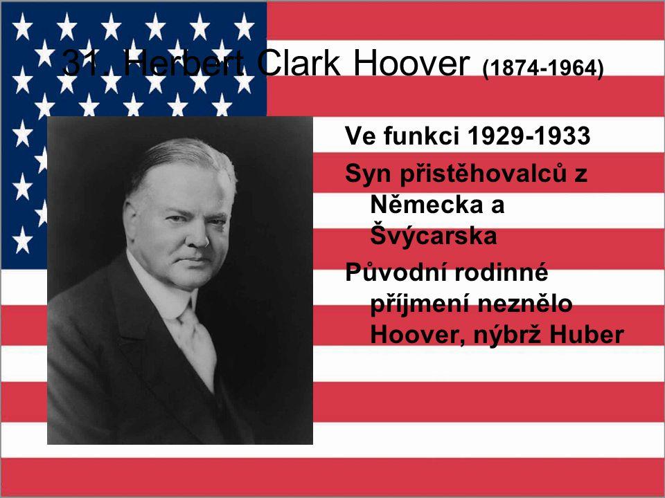 31. Herbert Clark Hoover (1874-1964)