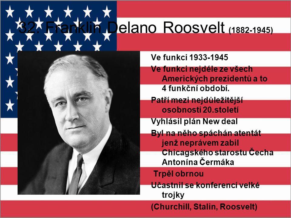 32. Franklin Delano Roosvelt (1882-1945)