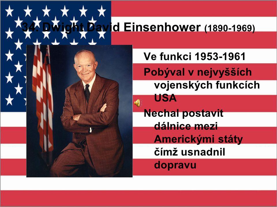 34. Dwight David Einsenhower (1890-1969)