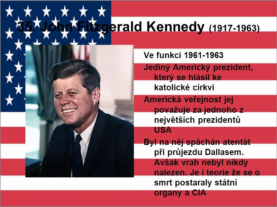 35. John Fitzgerald Kennedy (1917-1963)
