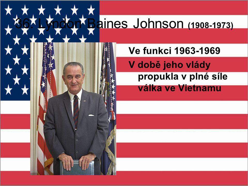36. Lyndon Baines Johnson (1908-1973)