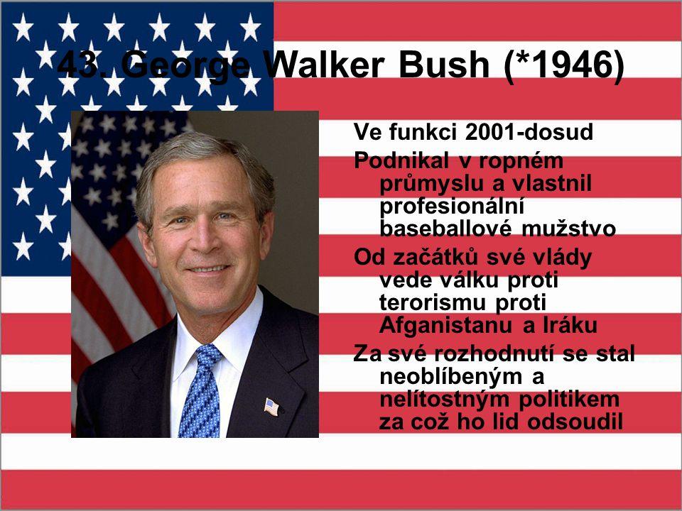 43. George Walker Bush (*1946) Ve funkci 2001-dosud