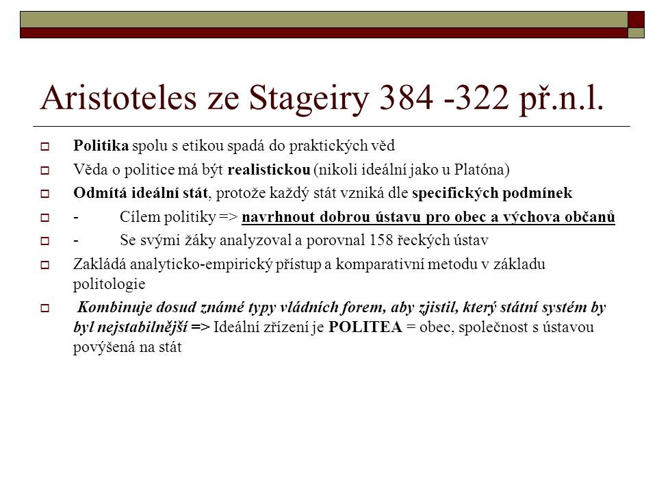 Aristoteles ze Stageiry 384 -322 př.n.l.