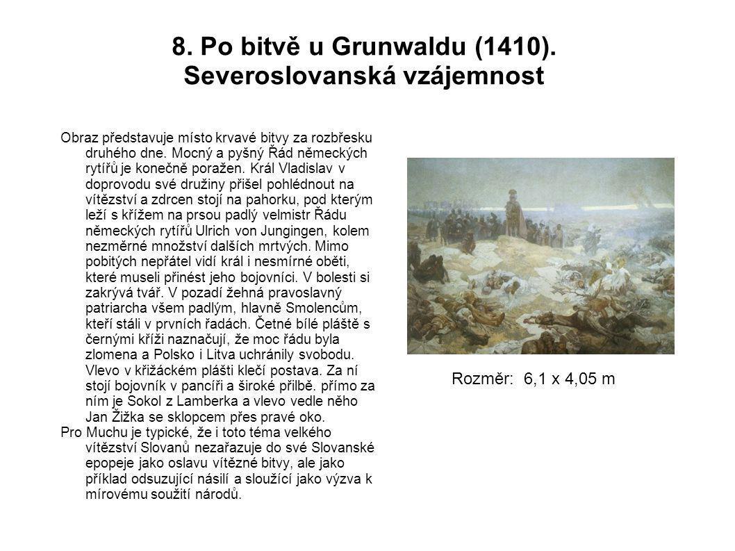 8. Po bitvě u Grunwaldu (1410). Severoslovanská vzájemnost