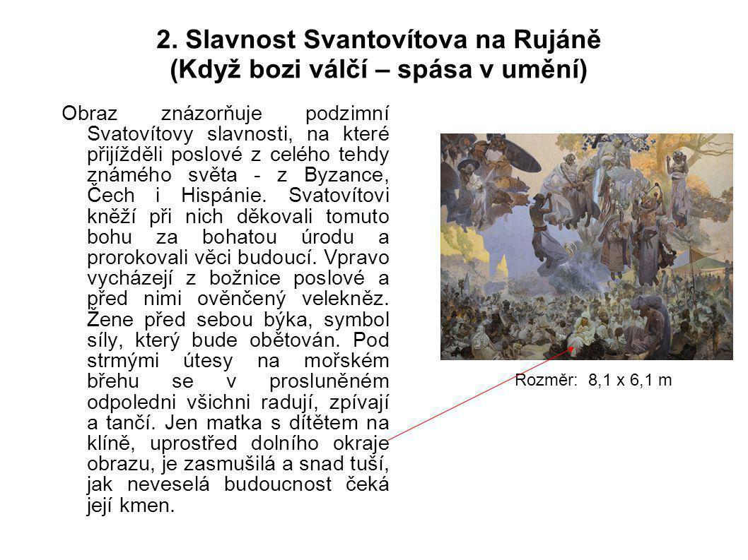 2. Slavnost Svantovítova na Rujáně (Když bozi válčí – spása v umění)