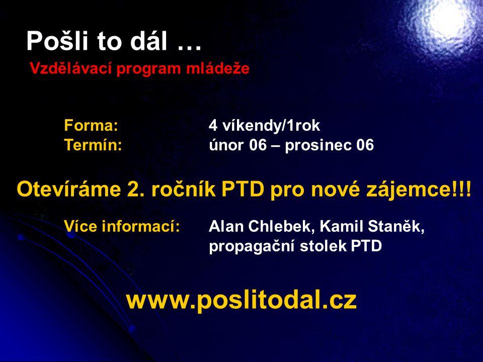 Pošli to dál … www.poslitodal.cz