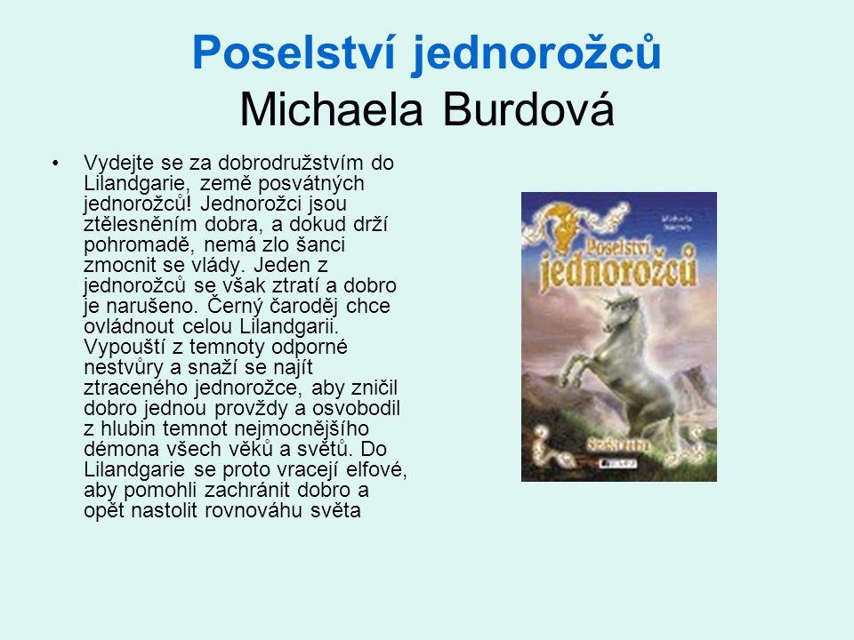 Poselství jednorožců Michaela Burdová