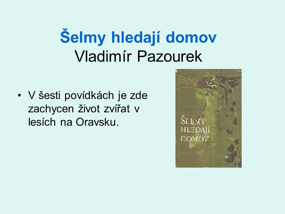 Šelmy hledají domov Vladimír Pazourek