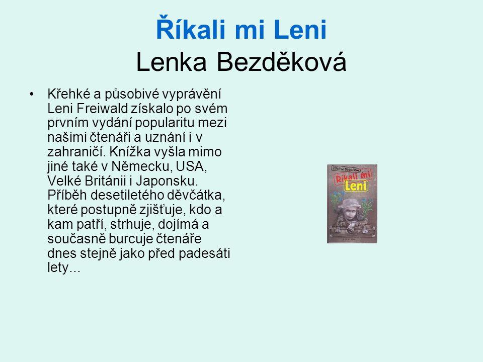 Říkali mi Leni Lenka Bezděková