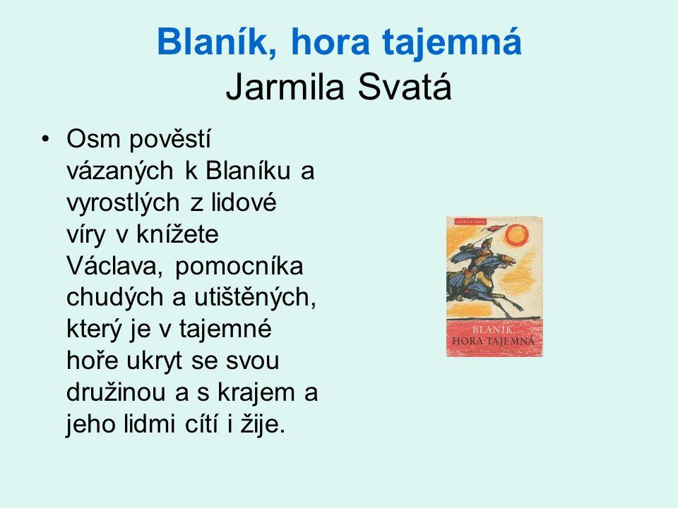 Blaník, hora tajemná Jarmila Svatá