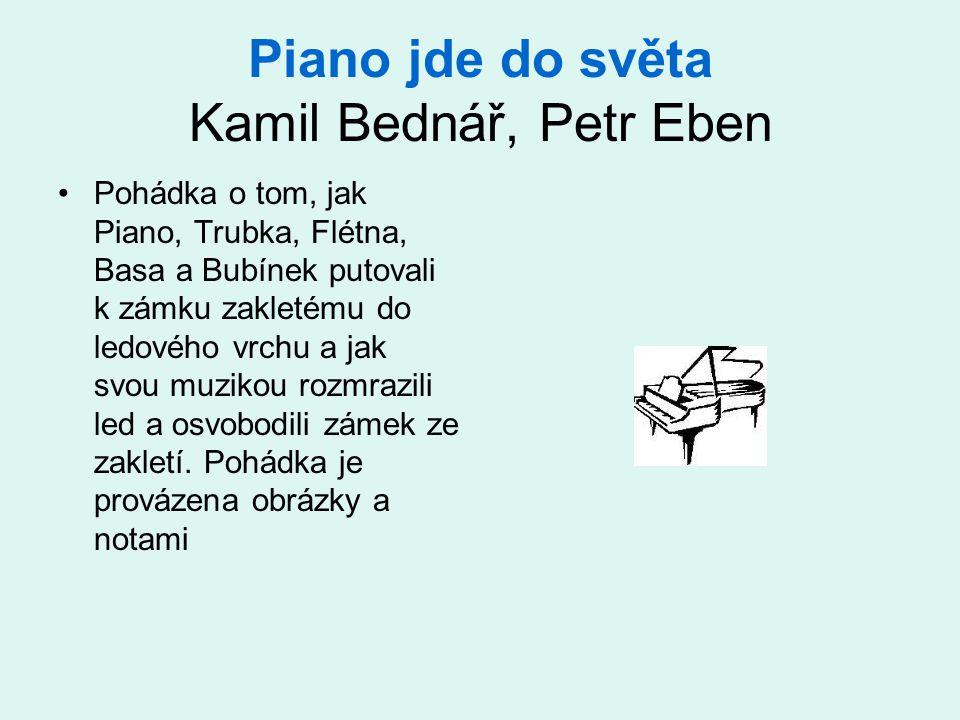 Piano jde do světa Kamil Bednář, Petr Eben