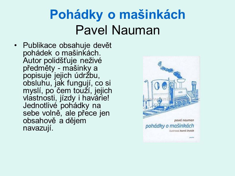 Pohádky o mašinkách Pavel Nauman