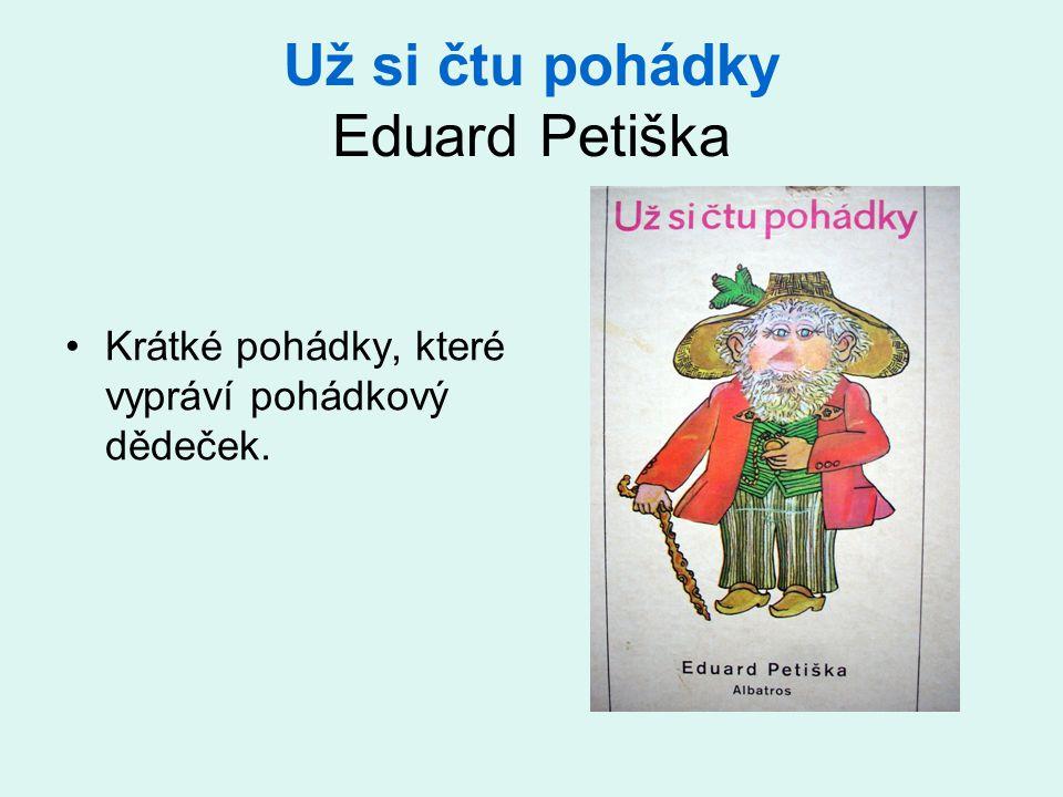 Už si čtu pohádky Eduard Petiška