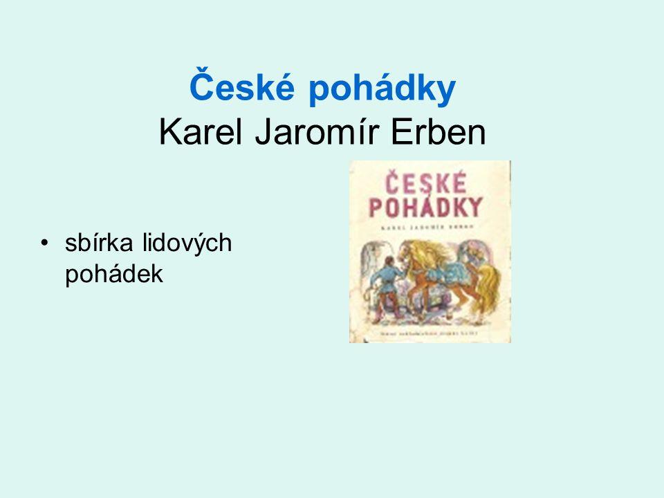 České pohádky Karel Jaromír Erben