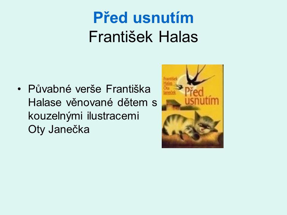 Před usnutím František Halas
