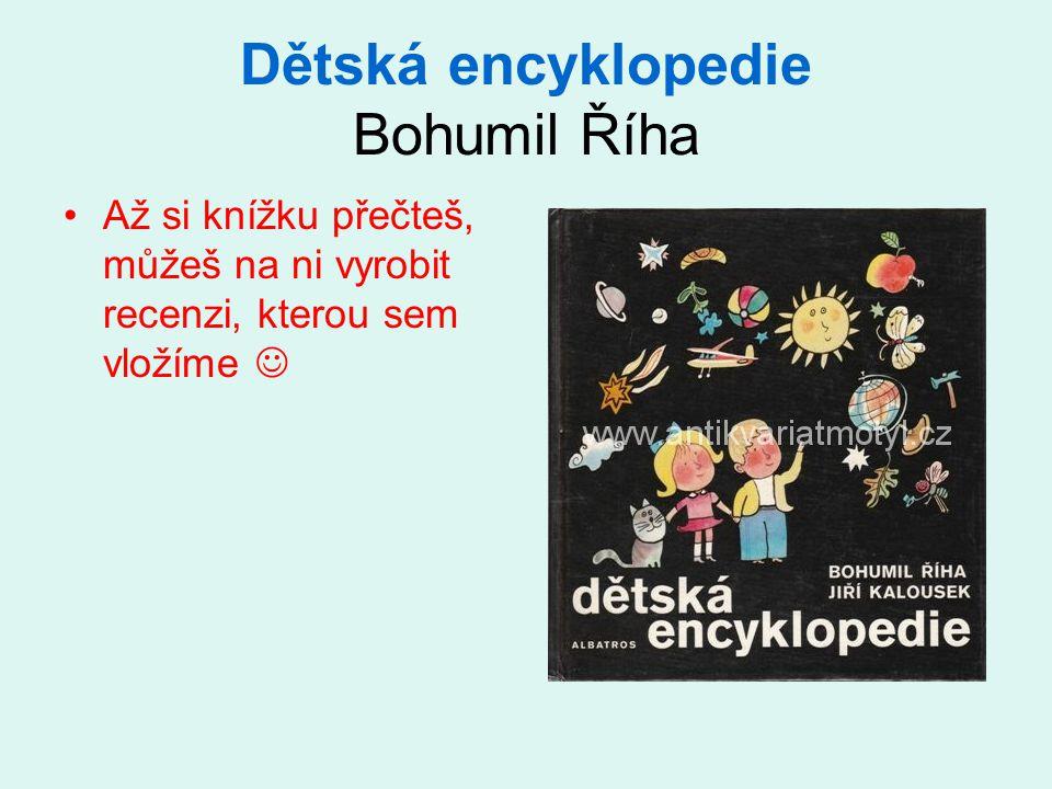 Dětská encyklopedie Bohumil Říha
