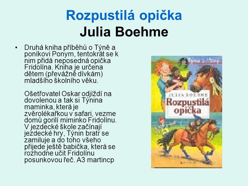 Rozpustilá opička Julia Boehme