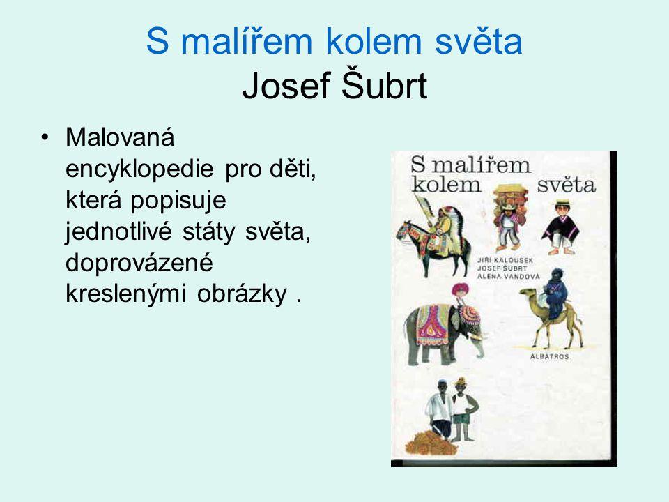 S malířem kolem světa Josef Šubrt