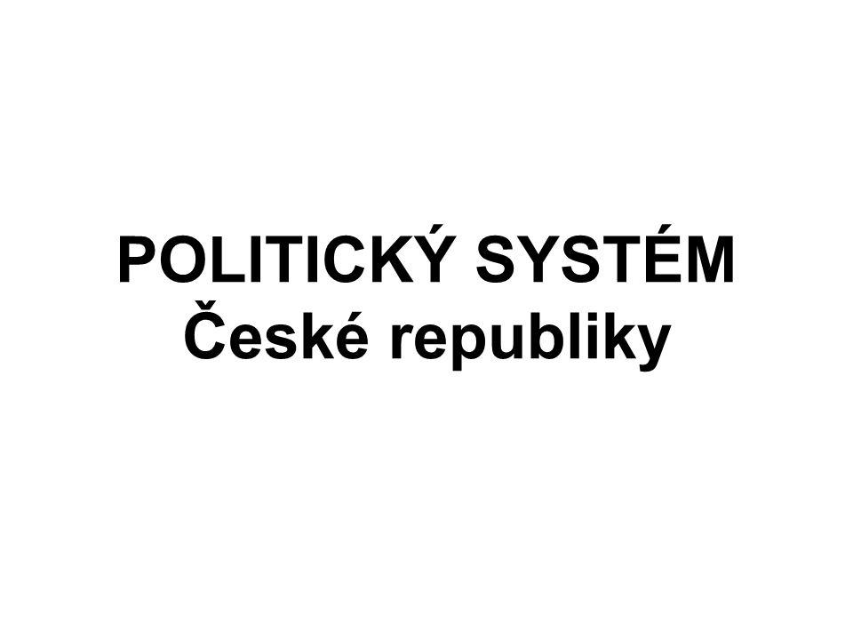 POLITICKÝ SYSTÉM České republiky