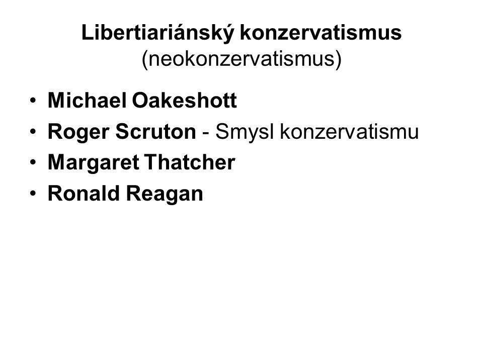 Libertiariánský konzervatismus (neokonzervatismus)