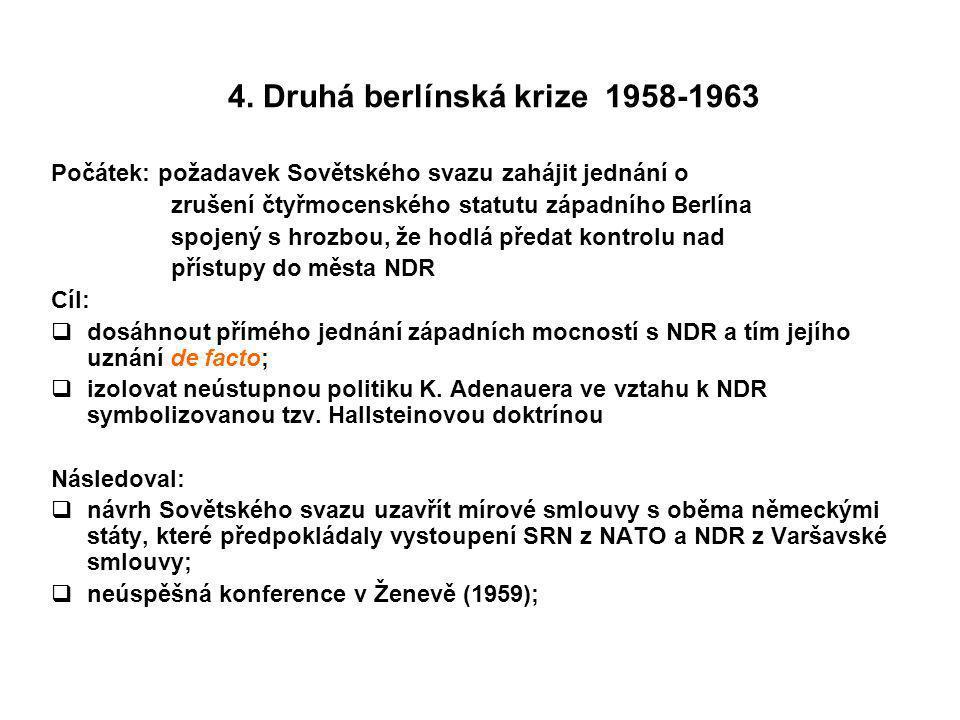 4. Druhá berlínská krize 1958-1963
