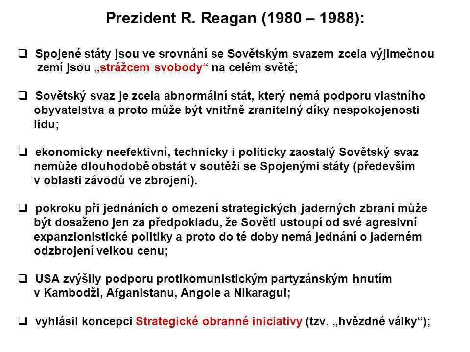 Prezident R. Reagan (1980 – 1988):