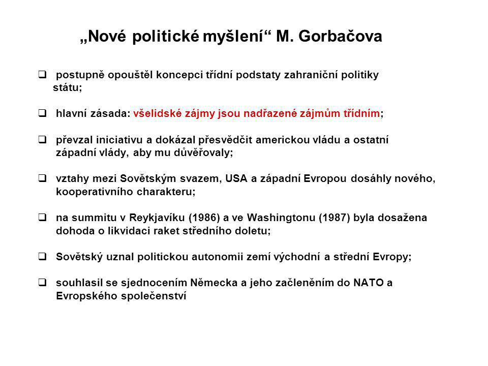 """""""Nové politické myšlení M. Gorbačova"""