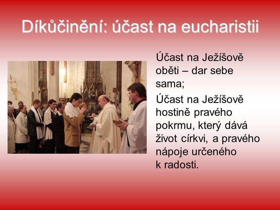 Díkůčinění: účast na eucharistii