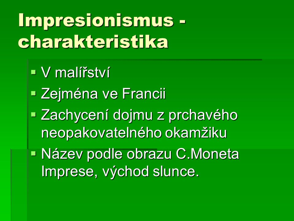 Impresionismus - charakteristika