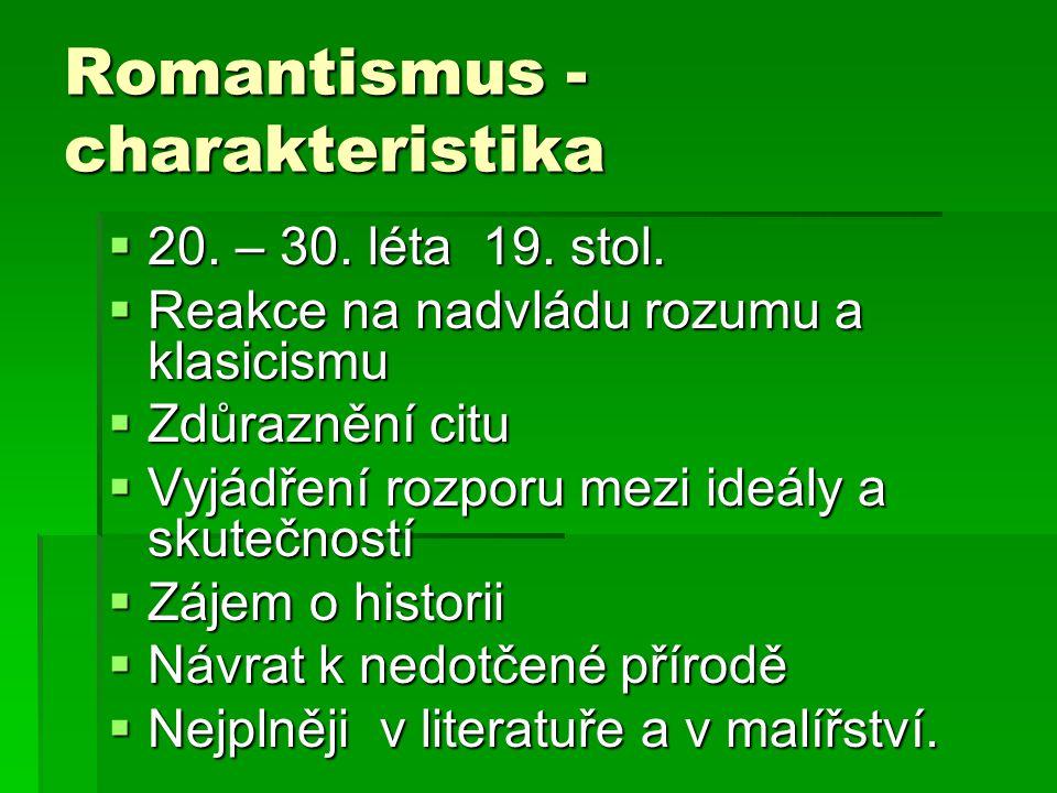 Romantismus - charakteristika