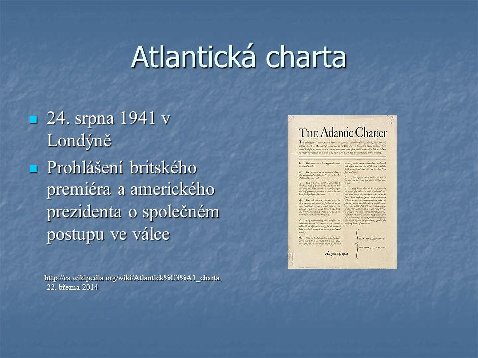 Atlantická charta 24. srpna 1941 v Londýně