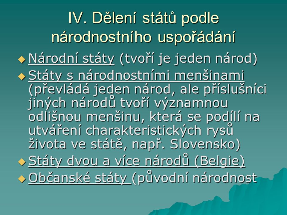 IV. Dělení států podle národnostního uspořádání