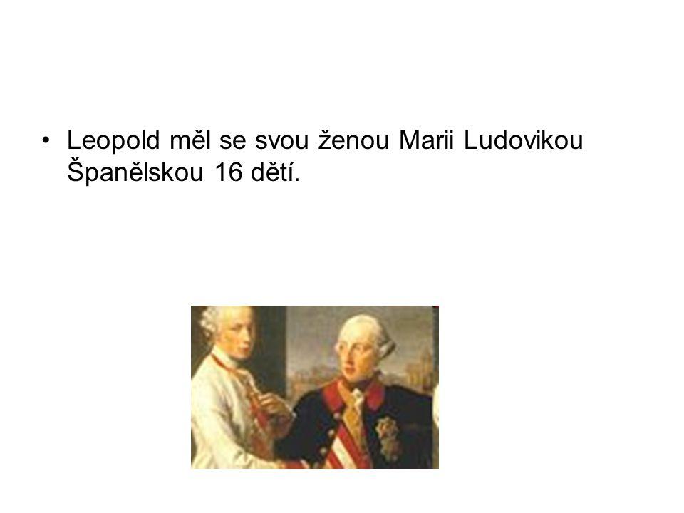 Leopold měl se svou ženou Marii Ludovikou Španělskou 16 dětí.