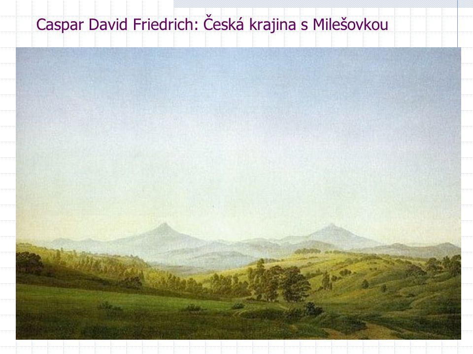 Caspar David Friedrich: Česká krajina s Milešovkou