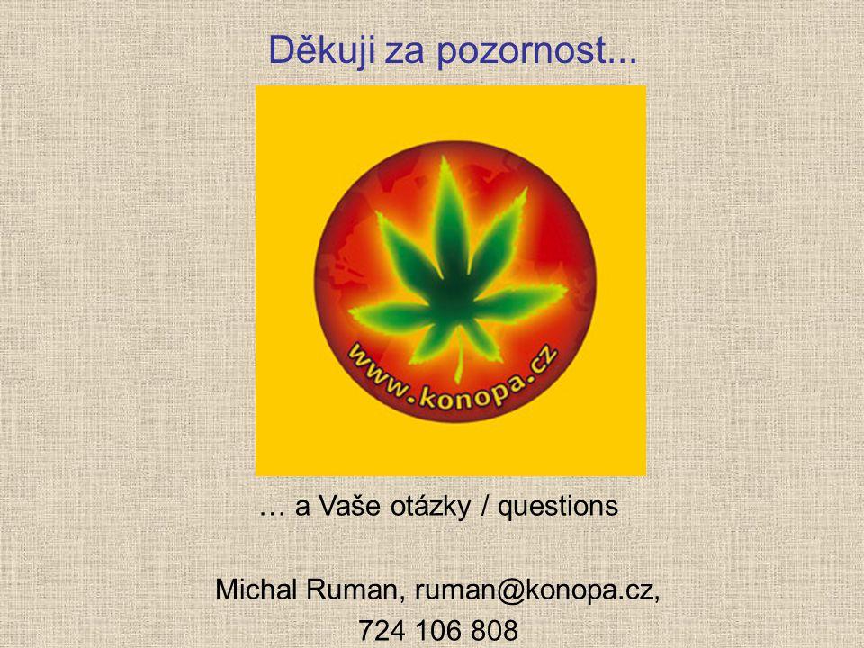 Děkuji za pozornost... … a Vaše otázky / questions