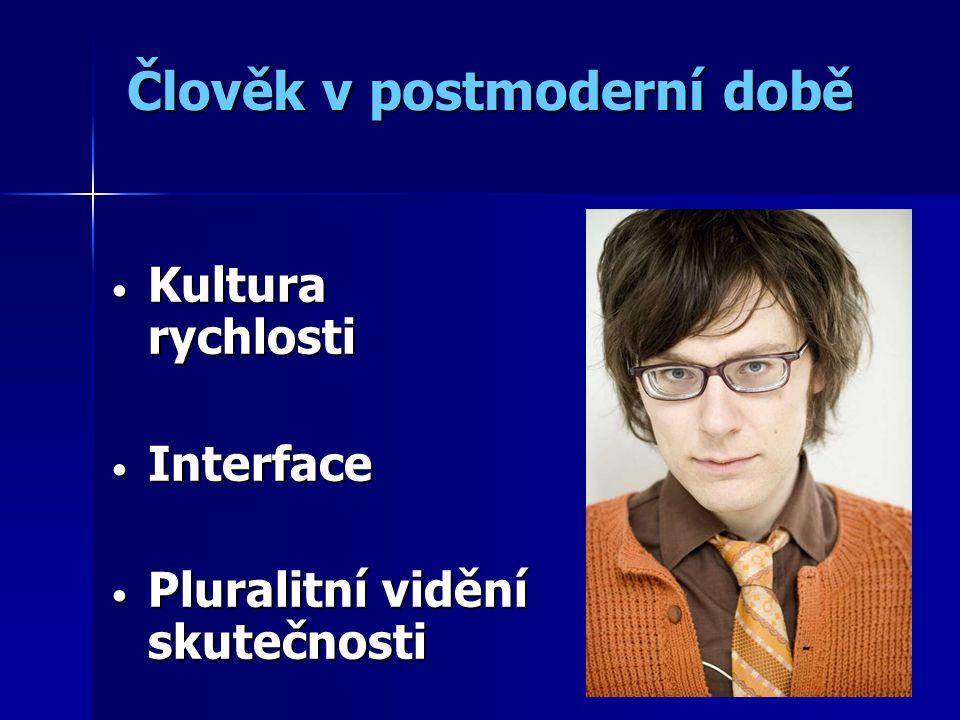 Člověk v postmoderní době