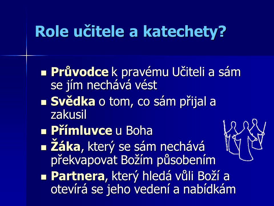 Role učitele a katechety