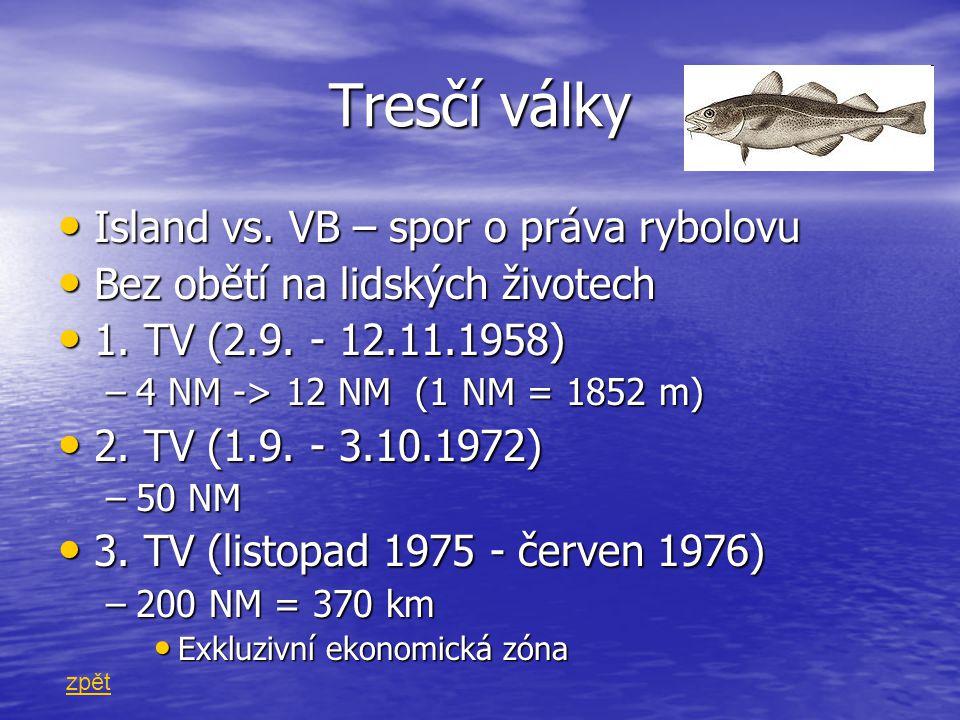 Tresčí války Island vs. VB – spor o práva rybolovu