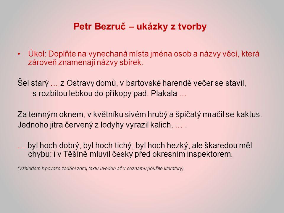 Petr Bezruč – ukázky z tvorby