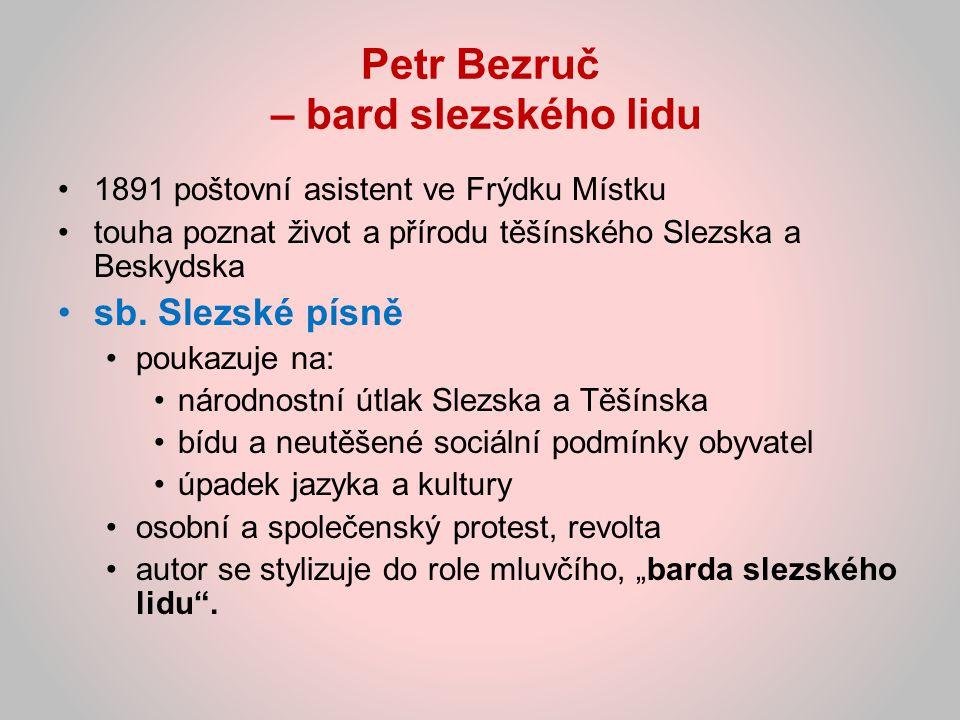 Petr Bezruč – bard slezského lidu