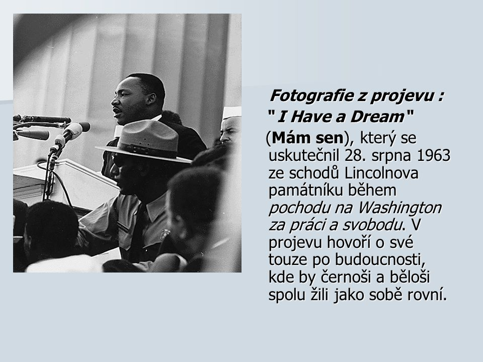 Fotografie z projevu : I Have a Dream